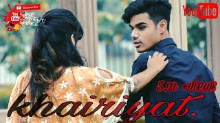 Khairiyat _Arjit Singh _Shariquebelieber_ Rakhee Das_ Cute love Story ❤ Trending no. 1