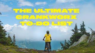 The Ultimate Crankworx ToDo List