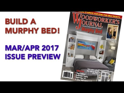 Woodworker's Journal Issue Preview - March/April 2017