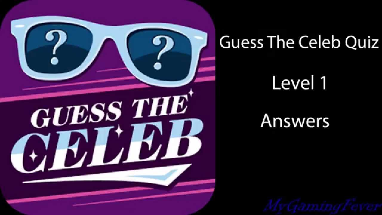 Guess The Celeb Quiz - Level 1 Answers - YouTube