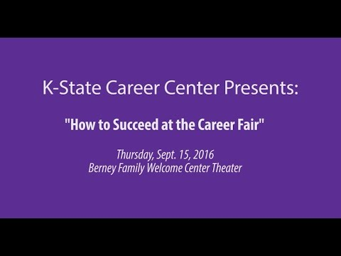 K State Career Center How to Succeed at the Career Fair 2016