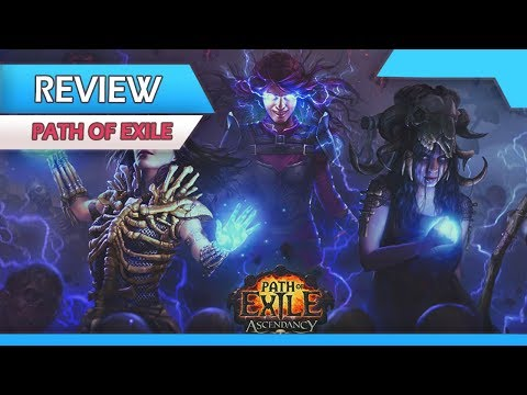 Why Path of Exile Was The Best ARPG of 2017 - A Path Of Exile Review