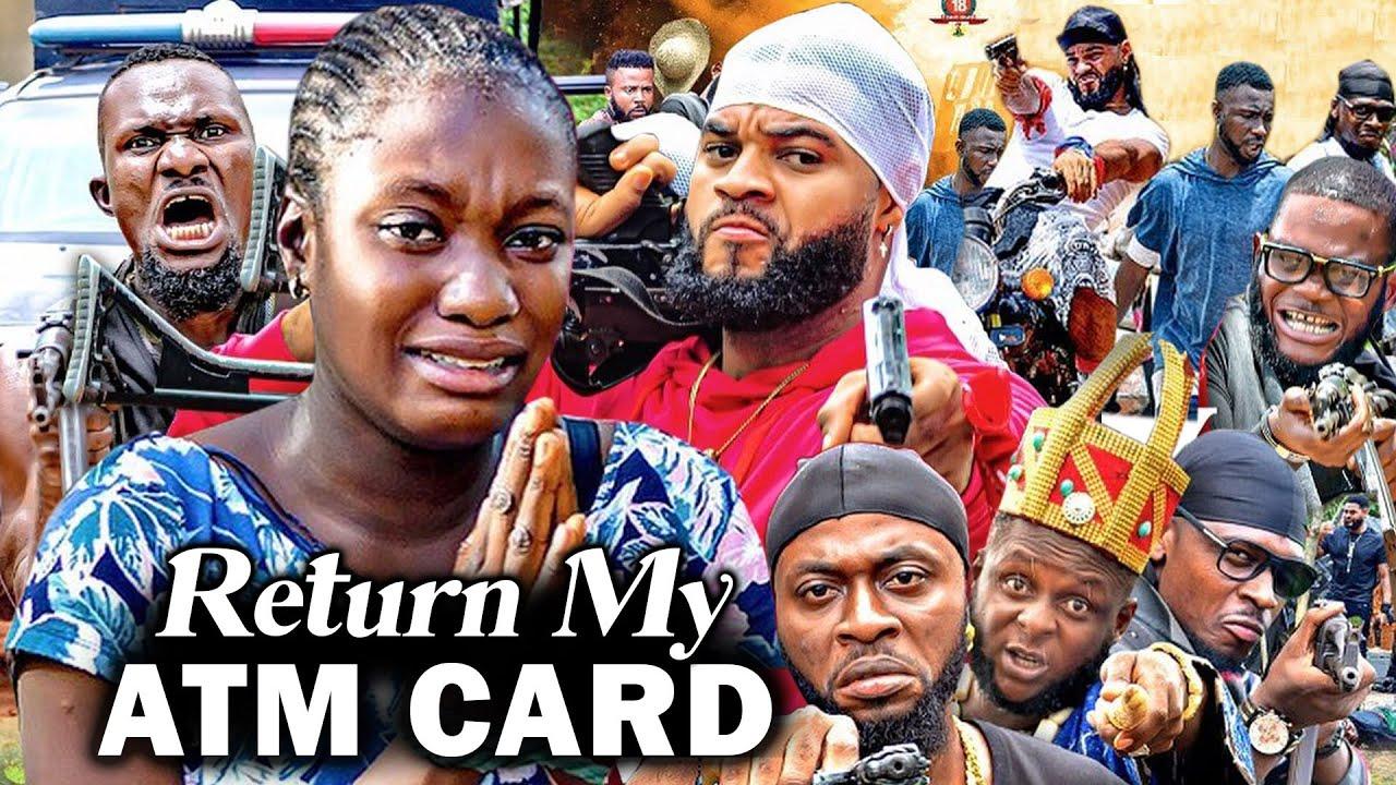 Download RETURN MY ATM CARD 1&2 (Sharon Ifedi New Hit Movie) - 2021 LATEST NIGERIAN MOVIE/ NOLLYWOOD MOVIE
