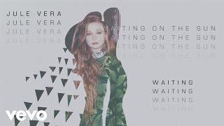 Jule Vera - Waiting
