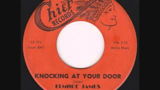 Elmore James -  Knocking At Your Door