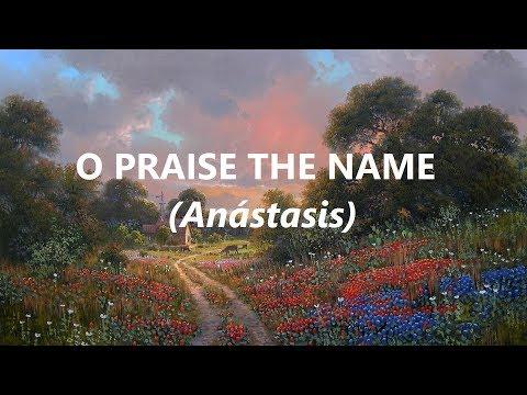 Hillsong Anastasis Instrumental HD Lyrics / O PRAISE THE NAME