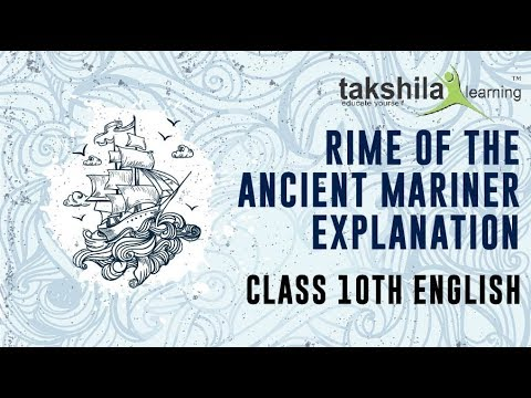 The rime of the ancient mariner explanation | CBSE Class10 English | NCERT Solution