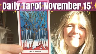 Daily Tarot November 15,  2018 ~ Examining the Roots..