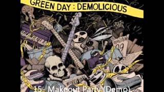 Demolicious Green Day 15- Makeout Party