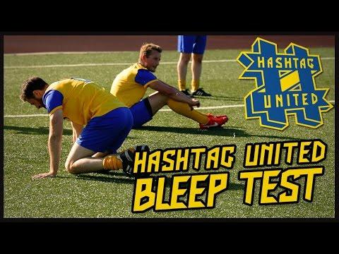 HASHTAG UNITED BLEEP TEST!