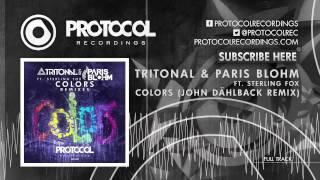 Tritonal & Paris Blohm ft. Sterling Fox - Colors (John Dahlbäck Remix)