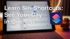 Learn Siri Shortcuts Part 2: See Your Day in One Tap + Alexa Support