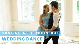 Dancing in the Moonlight - Toploader | Wedding Dance Choreography | Party Dance | First Dance