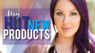 Hot NEW Beauty Products - May 2015 | Makeup Geek
