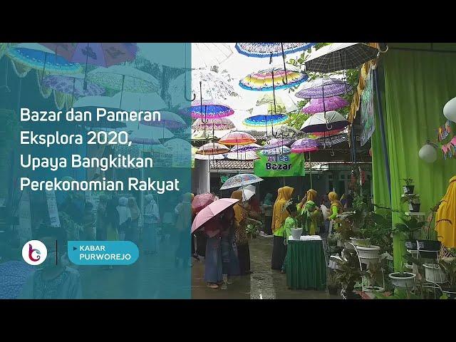 Bazar dan Pameran Eksplora 2020, Upaya Bangkitkan Perekonomian Rakyat