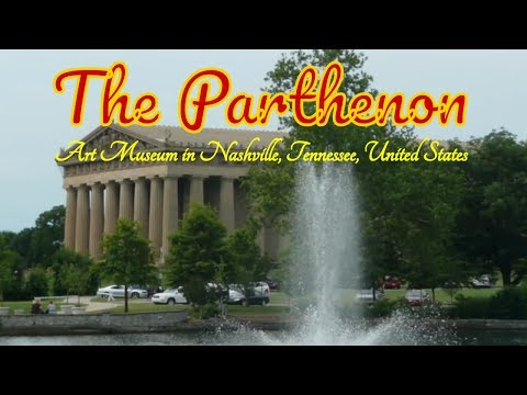 The Parthenon, Art Museum in Nashville, Tennessee, United States - The Best Museum in United States