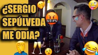 ¿SERGIO SEPÚLVEDA ME ODIA?... parte 1 /El Mau Tv