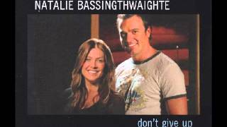 Natalie Bassingthwaighte - Don't Give Up ( with Shannon Noll ) Resimi
