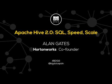 Apache Hive 2.0 SQL, Speed, Scale by Alan Gates