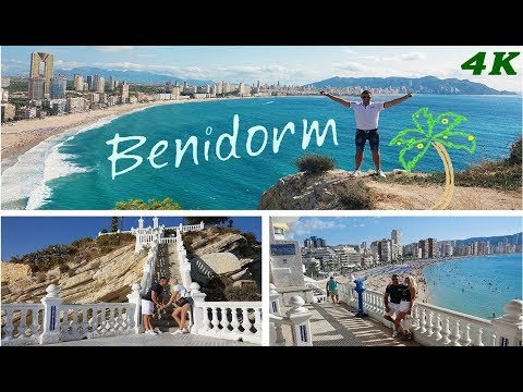 BENIDORM IN SPAIN 4K 2017 BEST OF BENIDORM
