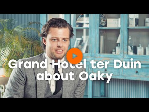 Grand Hotel der Duin   Oaky