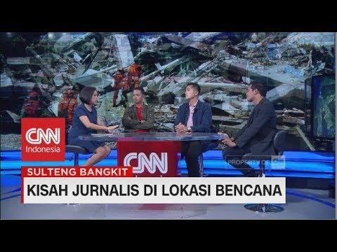 Eksklusif! Kisah Para Jurnalis di Lokasi Bencana Gempa & Tsunami Sulteng