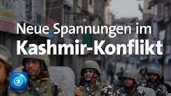 Kashmir: Neue Spannungen zwischen Indien und Pakistan - Worum geht es?