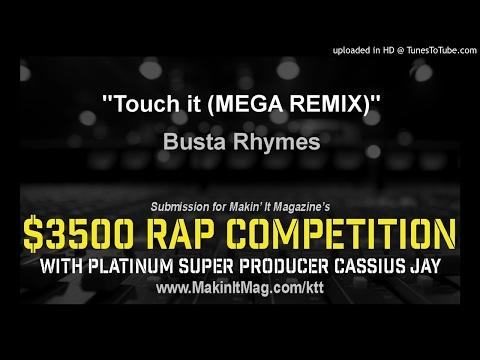Busta Rhymes - Touch it (MEGA REMIX)