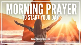 Morning Prayer Before Y๐u Start Your Day | A Daily Effective Prayer