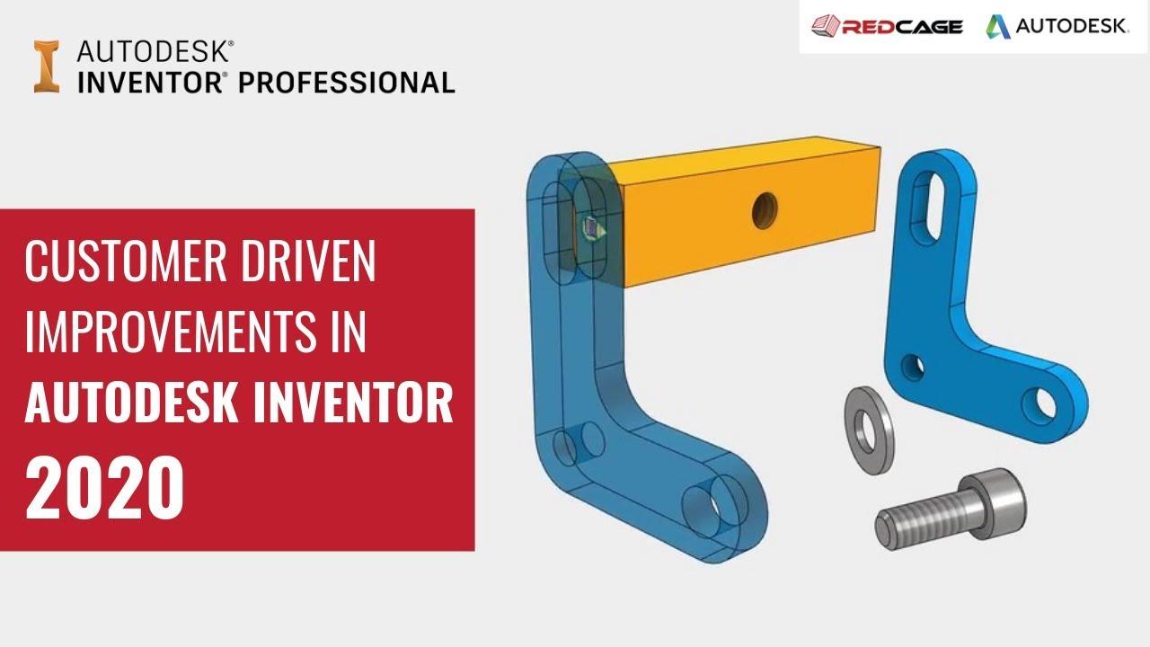 Customer Driven Improvements in Autodesk Inventor 2020