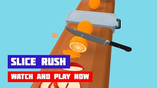 Slice Rush · Game · Gameplay