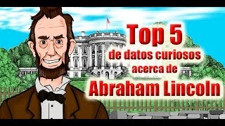 Top 5 de datos curiosos de Abraham Lincoln - Bully Magnets