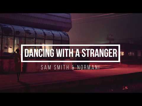 dancing-with-the-stranger-by-sam-smith-&-normani-[-lyrics-video-]