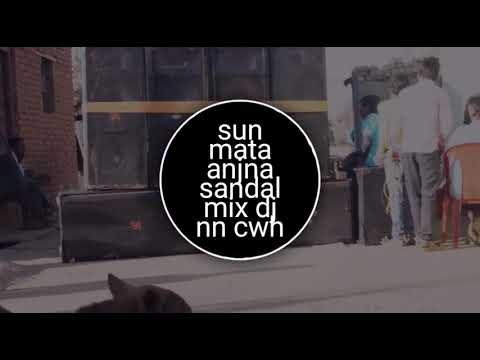 Sun mata anjna sandal mix Dj nn  chw