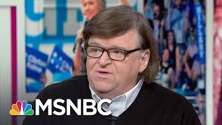 Michael Moore: Donald Trump An Anarchist At Heart | Morning Joe | MSNBC