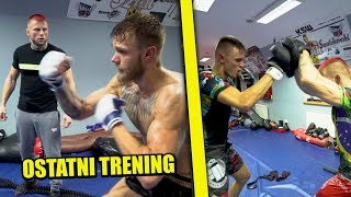 OSTATNI TRENING DO FAME MMA 5