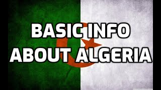 Algeria   Basic Information   Everyone Must Know