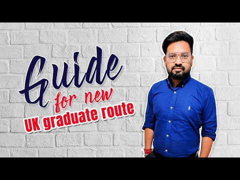 UK Graduate Route, conditions and benefits | UK 2021 Update | Immivoyage