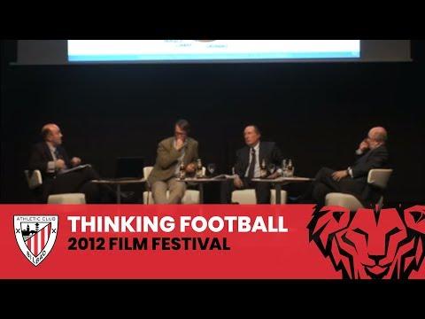 Thinking Football Film Festival 2012 - José Mª Gay de Liebana, Stefan Szymanski, Joaquín Almunia