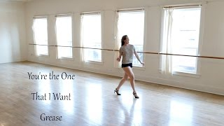 YOU'RE THE ONE THAT I WANT, from Grease – Dance Tutorial (From 1978 Movie)