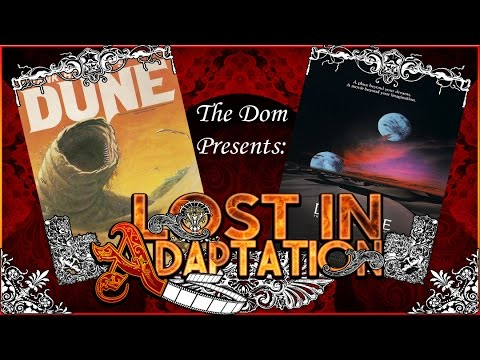 Dune, Lost in Adaptation ~ The Dom