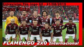 ZONA MISTA FLAMENGO - LIBERTADORES 2019 - QUARTAS DE FINAL - ENTREVISTAS GE PÓS JOGO