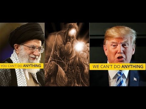 Trump CAN'T Win Against Iran - Story Of Hussain (ra) Will Shape ENTIRE MIDDLE EAST AND WORLD!!!!