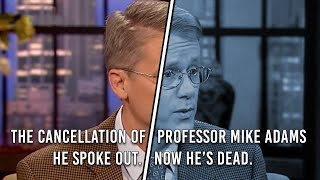 The Cancellation of Professor Mike Adams