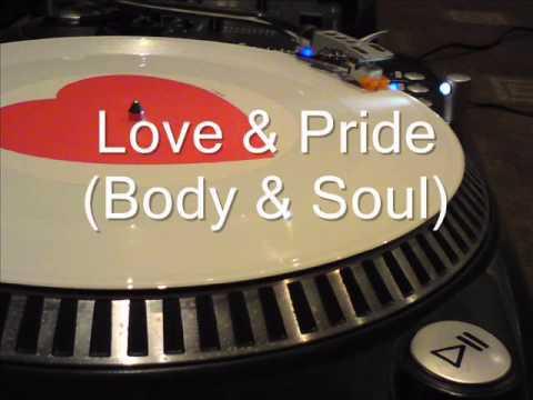 Love & Pride (Body & Soul Mix)   King