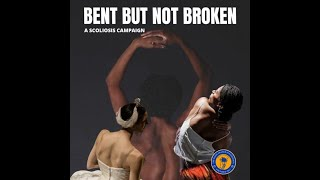 Bent But Not Broken | A Scoliosis Campaign