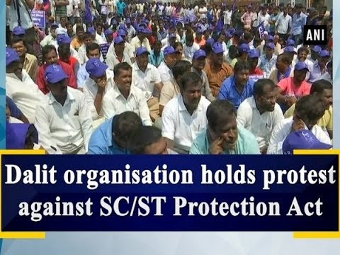 Dalit organisation holds protest against SC/ST Protection Act - Tamil Nadu News