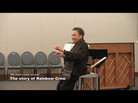 'We Have Come': The story of Rainbow Crow