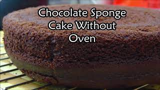 Chocolate Sponge Cake without Hand Beater - Sponge Cake Recipe