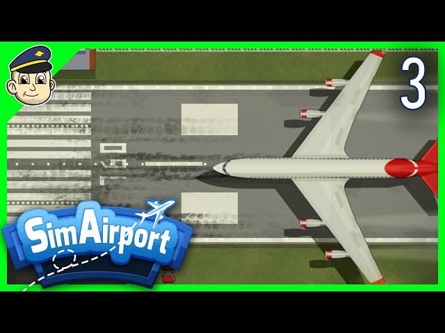 Let's Get SERIOUS! - Ep 3. - Let's Play SimAirport